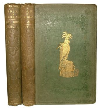 A TOUR IN SUTHERLANDSHIRE, With Extracts From the Field-Books of A SPORTSMAN AND NATURALIST -  image 1