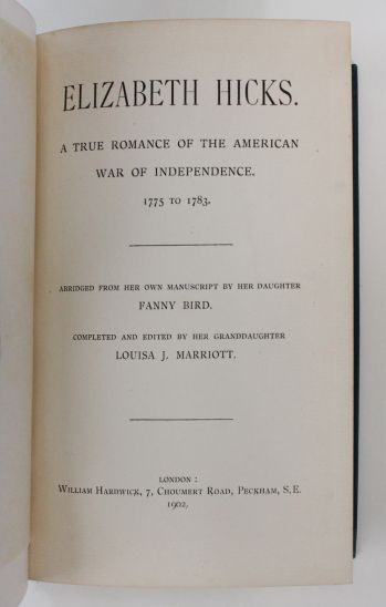 ELIZABETH HICKS. A TRUE ROMANCE OF THE AMERICAN WAR OF INDEPENDANCE 1775-1783 -  image 2
