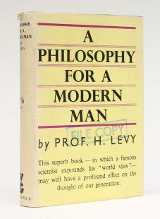A PHILOSOPHY FOR A MODERN MAN