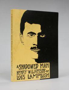A SHADOWED MAN: HENRY WILLIAMSON, 1895-1977