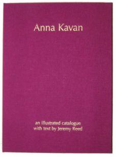 ANNA KAVAN: An Illustrated Catalogue