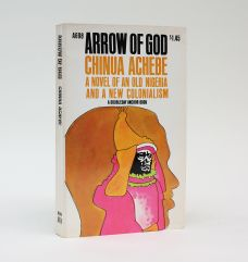 ARROW OF GOD - A NOVEL OF OLD NIGERIA AND A NEW COLONIALISM