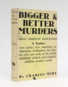 BIGGER AND BETTER MURDERS.