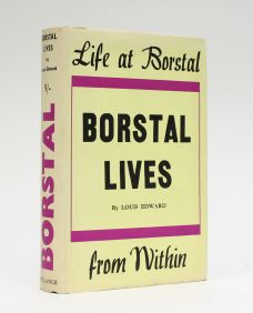 BORSTAL LIVES.