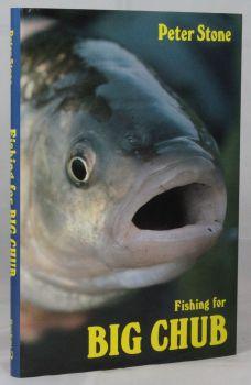 FISHING FOR BIG CHUB
