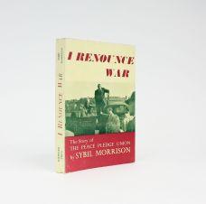I RENOUNCE WAR: