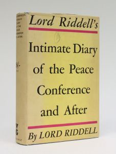 LORD RIDDELL'S INTIMATE DIARY OF THE PEACE CONFERENCE AND AFTER 1918-1923
