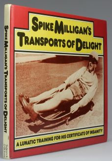 SPIKE MILLIGAN'S TRANSPORTS OF DELIGHT