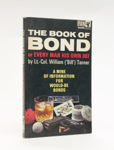 THE BOOK OF BOND or Every Man His Own 007.