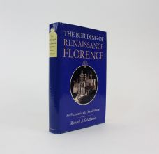 THE BUILDING OF RENAISSANCE FLORENCE: