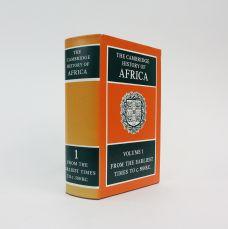 THE CAMBRIDGE HISTORY OF AFRICA. VOLUME 1: