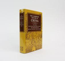 THE CAMBRIDGE HISTORY OF CHINA. VOLUME 14: