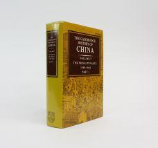 THE CAMBRIDGE HISTORY OF CHINA. VOLUME 7: