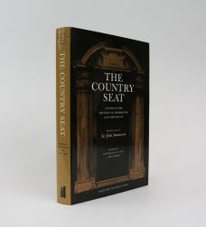 THE COUNTRY SEAT: STUDIES IN THE HISTORY OF THE BRITISH COUNTRY HOUSE.