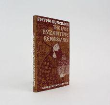 THE LAST BYZANTINE RENAISSANCE