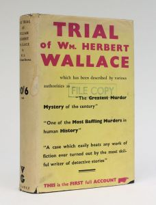 THE TRIAL OF WILLIAM HERBERT WALLACE
