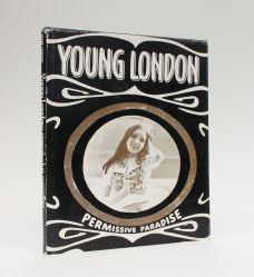 YOUNG LONDON: PERMISSIVE PARADISE